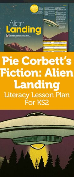 Pie Corbett's Fiction – Invent An Extraterrestrial Adventure With Alien Landing Talk 4 Writing, Writing Lessons, Teaching Writing, Teaching Schools, Teaching Resources, Pie Corbett, Science Week, School Plan, Space Theme