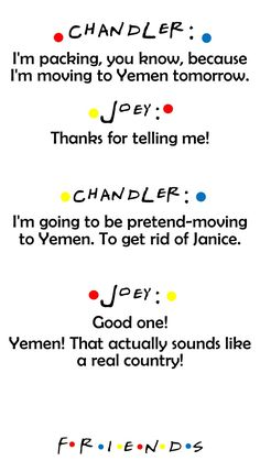 Friends TV show Chandler and Joey quote Yemen The one with all the rugby Friends TV show Chandler and Joey quote Yemen The [. Friends Quotes Tv Show, Friends Scenes, Friends Episodes, Friends Moments, Friends Season, Tv Show Quotes, Friends Forever, Friends Tv Show Gifts, Serial Friends