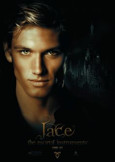 'The Mortal Instruments: City of Bones' fanmade character poster - city-of-bones-movie Fan Art. He would have been perfect as Jace
