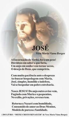"""Vera Maria Viana Borges: JOSÉ  (Do Livro """"DEIXE CRISTO RENASCER"""" de Vera Ma..."""