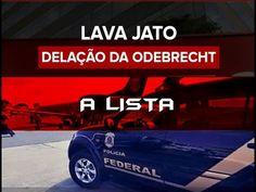 LAVA JATO! A LISTA DA DELAÇÃO DA ODEBRECHT. BRASIL O MAIOR SISTEMA CORRU... Content, Music, Youtube, Jets, Brazil, News, Musica, Musik, Muziek