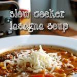 Slow Cooker Lasagna Soup