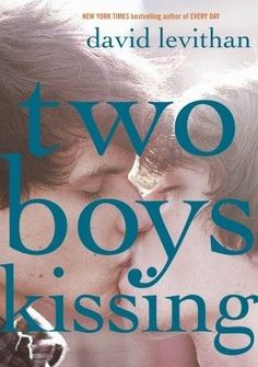 Two Boys Kissing by David Levithan is a 2014 Stonewall Book - Mike Morgan & Larry Romans Children's & Young Adult Literature Honor Book for exceptional merit of a children or teen work relating to the gay, lesbian, bisexual, and transgender experience. David Levithan, Ya Books, Books To Read, Teen Books, Greek Chorus, Eleanor And Park, Ya Novels, National Book Award, This Is A Book