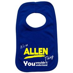 123t USA Baby It's An Allen Thing You Wouldn't Understand Funny Baby Bib