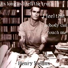Henry Rollins (This dude scares of the crap out of me. I think his portrayal as a white supremacist rapist on Sons of Anarchy made him scary to me.)