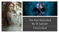 Past Rekindled Book Trailer