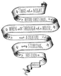 'Twas the night before Christmas. Christmas Things To Do, Christmas Fonts, Christmas Program, The Night Before Christmas, 12 Days Of Christmas, Christmas Quotes, Little Christmas, Christmas Signs, Christmas Printables