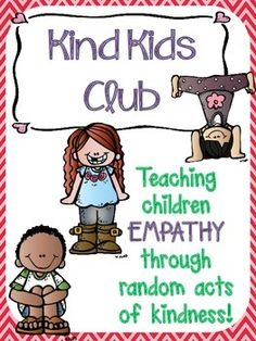 Kind Kids Club - Teaching Kids Empathy by Learning Littles Teaching Empathy, Teaching Kindness, Kindness Activities, Teaching Kids, Counseling Activities, Group Counseling, Teaching Resources, Kindness Projects, Kindness Ideas