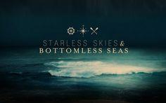 starless skies & bottomless seas