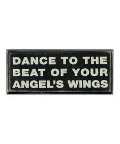 Take a look at this Black 'Dance to the Beat' Box Sign by Primitives by Kathy on #zulily today!