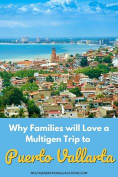 If you are planning a Mexico vacation with grandparents, why not head to Puerto Vallarta. With delicious food, welcoming locals, and endless activities, there is plenty of fun to be had on a Puerto Vallarta family vacation. - Multigenerational Vacations |Puerto vallarta| Puerto vallarta mexico| Puerto vallarta things to do in| Puerto vallarta with kids| what to do in Puerto Vallarta with kids