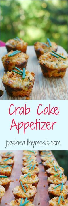 Mini muffin pan appetizers, they are so good and easy to throw together.  Get the simple recipe!  Crab cake appetizer | joeshealthymeals.com