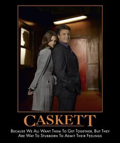 Caskett. They were sooo in love but wouldn't freaking admit it... But they are together now! I can die happy :)