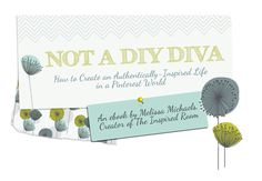 NOT a DIY Diva  an ebook by the creator of The Inspired Room