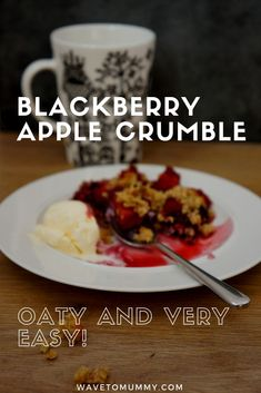 Easy recipe for a blackberry and apple oat crumble - delicious and quick to make!