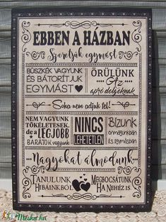 Ebben a házban... szöveges falikép, táblakép a családról (vintagedesign) - Meska.hu Fibonacci Spiral, Housewarming Party, Good Notes, Chalkboard Art, Illustrations And Posters, Hanging Art, Pyrography, Happy Life, Home Art