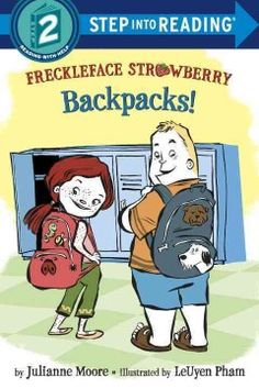 ER MOO. Freckleface Strawberry and Windy Pants Patrick make messes in their backpacks.