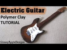 Miniature Polymer Clay Electric Guitar Pendant TUTORIAL | GlossyAppleDesigns - YouTube - This amazing miniature was created by Maive Ferrando.