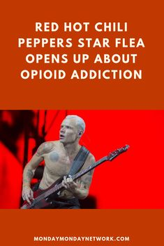 """I've been around substance abuse since the day I was born,"" wrote Flea in an article called ""The Temptation of Drugs Is a Bitch."" This includes three of his best friends dying before the age of 27 from drugs. Rock And Roll Artists, Monday Monday, Rock N Roll Music, The Big Lebowski, Live Rock, Fleas, Best Friends, Age"