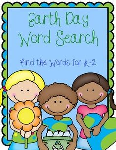 Celebrate Earth Day! This word search will have your K-2 student looking for 9 Earth Day themed words in a simple word search.  All words go horizontally or vertically--no diagonals :) Included in the search are some Dolch Sight Word nouns: sun, tree, water, flower I hope this adds to your celebration of keeping the Earth clean!