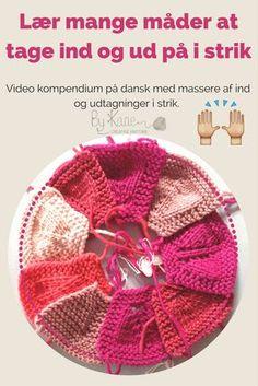 Lær flere måder at tage ind og ud på i strik med Charlotte Kaae. Video kursus på dansk for bare 35 kr, www.bykaae.dk