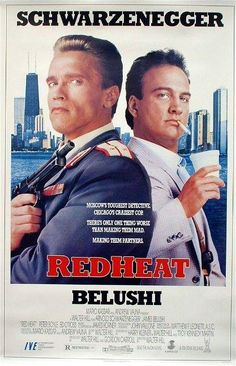 """""""Red Heat"""" (1988). COUNTRY: United States. DIRECTOR: Walter Hill. CAST: Arnold Schwarzenegger, James Belushi, Peter Boyle, Ed O'Ross, Laurence Fishburne"""