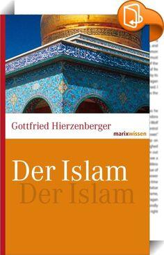 Der Islam    :  Der Islam ist nach dem Christentum die zweitgrößte unter den Weltreligionen. Er hat in den vergangenen Jahrzehnten eine rasante Aufwärtsentwicklung zu verzeichnen, zugleich aber durch seine stellenweise Verknüpfung mit der Terrorismus-Szene alte Feindbilder wach gerufen. Im vorliegenden Buch bekommt der Leser u.a. Einblick in das Leben, die Offenbarungen und das Auftreten des Propheten Muhammad; in die schnelle Entfaltung und reiche Geschichte des Islam; in den Koran, d...