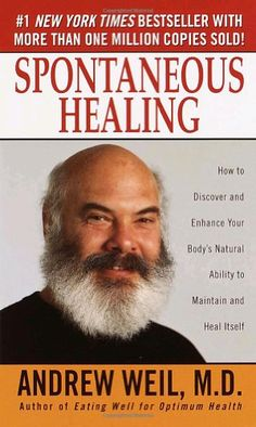 Spontaneous Healing : How to Discover and Embrace Your Body's Natural Ability to Maintain and Heal Itself; books; best sellers