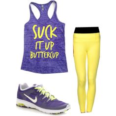 Suck it up buttercup work out outfit! Oh my goodness I say that all the time!!!!!