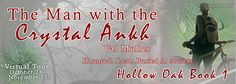 The Man With the Crystal Ankh (Hollow Oak #1) by Val Muller