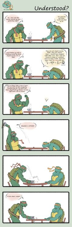 tmnt-he wouldn't have said 'you must,' he would've said 'you gotta.' Because he's Raph, and I've seen the series, like, five times.