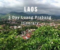 3 Day Luang Prabang Itinerary, Laos