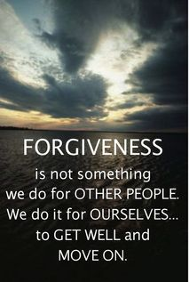 Forgiveness - to help us Get Well and Move On