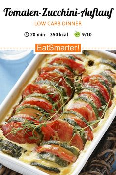 Tomatoes and courgette bake - Low Carb Recipe: Tomato and zucchini casserole – smarter – Calories: 350 kcal – Time: 20 min. Zucchini Casserole, Casserole Recipes, Low Carb Recipes, Vegetarian Recipes, Healthy Recipes, Meat Recipes, Salad Recipes, Easy Dinner Recipes, Easy Meals