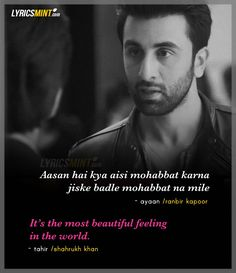 There is this surprising scene in Ae Dil Hai Mushkil where Shahrukh Khan have a dialogue with Ranbir Kapoor to inspire him about his one-sided love for Alizeh (Anushka Sharma). Bollywood Love Quotes, Love Quotes In Hindi, Flirting Quotes For Him, Song Lyric Quotes, Movie Quotes, 90s Quotes, Anger Quotes, Song Lyrics, Crush Quotes