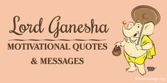 Beautiful lord ganesha motivational quotes and messages. Get the lord ganesha blessing quotes for loved ones and celebrate Ganesh Chaturthi in special way. Ganesh Chaturthi Messages, Ganesh Chaturthi Status, Festival Quotes, First Love Quotes, Blessed Quotes, Ganpati Bappa, Lord Ganesha, Celebration Quotes, Blessing