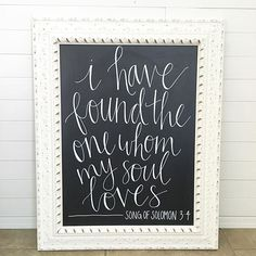 I have found the one whom my soul loves, Song of Solomon 3:4, handlettered wedding sign