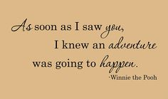 WINNIE the POOH Quote As soon as I saw you by InspirationsByAmelia