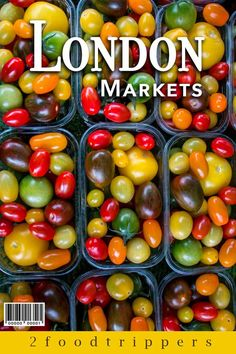 London | London Markets | London Food Markets | England | London England | United Kingdom | Borough Market | Shopping | Things To Do in London | #London #LondonMarkets #BestLondonMarkets