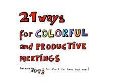 visual-harvesting-productive-and-colorful-meetings by Martine Vanremoortele via Slideshare