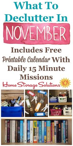 Free printable November #decluttering calendar with daily 15 minute missions, listing exactly what you should declutter this month. Follow the entire #Declutter365 plan provided by Home Storage Solutions 101 to #declutter your whole house in a year.