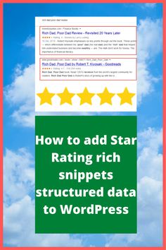 How to add Star Rating rich snippets structured data to WordPress website What Are Schemas, What Are Structures, Seo Tutorial, Rich Dad Poor Dad, I Will Show You, Finance Books, Star Rating, Robert Kiyosaki, Search Engine Optimization
