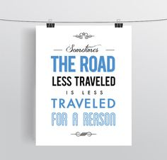 Jerry Seinfeld Quote Print, Funny TV Quote, Typography, Quotation - Road Less Traveled - Variety of Colors - 8x10 11x14 or 12x18