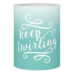 Keep Twirling Aqua & White Gradient Ombre Quote Flameless Candle
