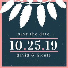 Blue & Pink White Feathers Save the Date Announcement