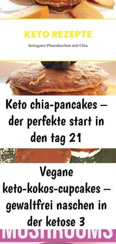 Keto chia-pancakes – der perfekte start in den tag 21 Chia Pancakes, Kokos Cupcakes, Super, Dessert, Food, Keto Pancakes, Side Dishes, Fungi, Healthy