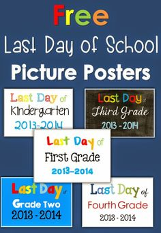 Last Day of School Picture Posters Freebie