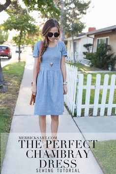 DIY FRIDAY: THE PERFECT CHAMBRAY DRESS SEWING TUTORIAL