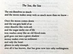 """Poem: """" The Sea, the Sea"""" - by David Herbert Lawrence. Ocean Poem, Ocean Quotes, Beach Quotes, Seamus Heaney Poems, Sea Poems, D H Lawrence, Contemporary Poetry, Spiritual Photos, Found Poetry"""
