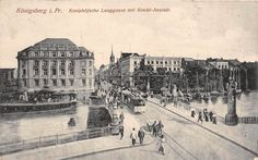 Königsberg Kneiphöfsche Langgasse mit Kredit - Anstalt.